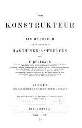 Der Konstrukteur: ein Handbuch zum Gebrauch beim Maschinen-Entwerfen, Band 1