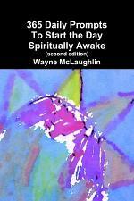 365 Daily Prompts To Start the Day Spiritually Awake