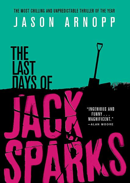 Download The Last Days of Jack Sparks Book