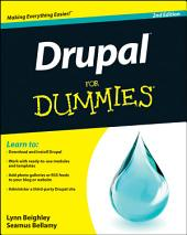 Drupal For Dummies: Edition 2
