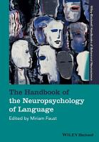 The Handbook of the Neuropsychology of Language PDF