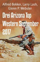 Drei Arizona Top Western September 2017: Cassiopeiapress Sammelband