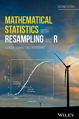 Mathematical Statistics with Resampling and R PDF