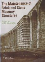 The Maintenance of Brick and Stone Masonry Structures PDF