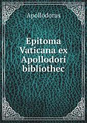 Epitoma Vaticana ex Apollodori bibliothec