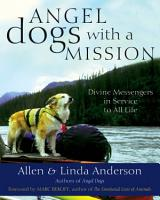 Angel Dogs with a Mission PDF