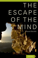 The Escape of the Mind