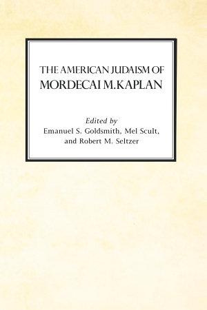The American Judaism of Mordecai M. Kaplan