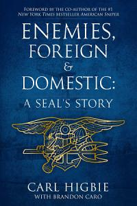 Enemies  Foreign and Domestic Book