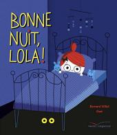 Bonne nuit, Lola !