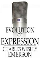 Evolution of Expression: