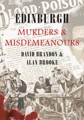 Edinburgh Murders and Misdemeanours