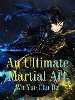 An Ultimate Martial Art