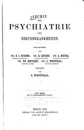 Archiv für Psychiatrie und Nervenkrankheiten: Band 8