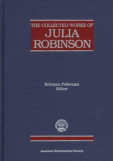 The Collected Works of Julia Robinson PDF