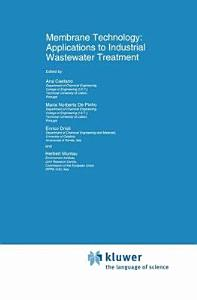 Membrane Technology  Applications to Industrial Wastewater Treatment