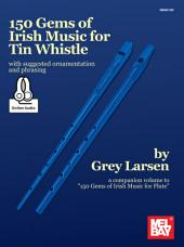 150 Gems of Irish Music for Tin Whistle