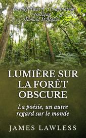 Lumière sur la Forêt Obscure