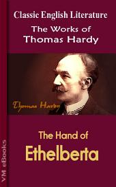 The Hand of Ethelberta: Works of Hardy