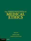 The Cambridge World History of Medical Ethics PDF
