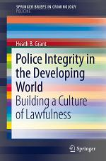Police Integrity in the Developing World