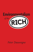 Environmentalism of the Rich PDF