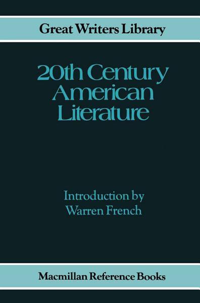 Download Twentieth Century American Literature Book
