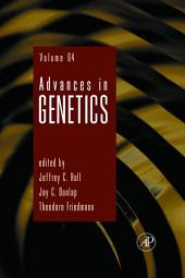 Advances in Genetics: Volume 64