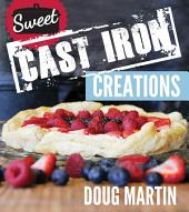 Sweet Cast Iron Creations