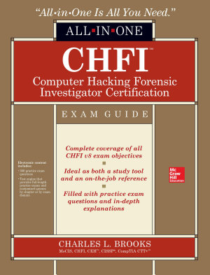 CHFI Computer Hacking Forensic Investigator Certification All in One Exam Guide PDF