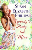 Nobody s Baby But Mine PDF