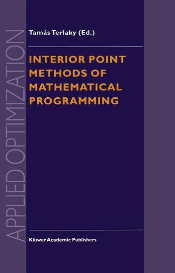 Interior Point Methods of Mathematical Programming PDF
