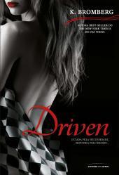 Driven: Volume 1