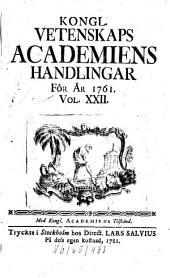 Kungliga Svenska Vetenskapsakademiens handlingar: Volume 22