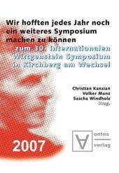 """""""Wir hofften, jedes Jahr noch ein weiteres Symposium machen zu können"""": Zum 30. Internationalen Wittgenstein Symposium in Kirchberg am Wechsel"""