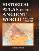 Historical Atlas of the Ancient World  4 000 000 500 BC Book