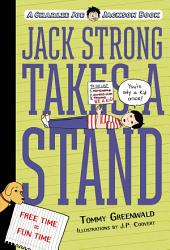Jack Strong Takes a Stand: A Charlie Joe Jackson Book