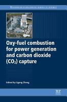 Oxy Fuel Combustion for Power Generation and Carbon Dioxide  CO2  Capture PDF