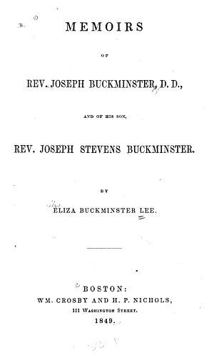 Memoirs of Rev  Joseph Buckminster  D D   and of His Son  Rev  Joseph Stevens Buckminster