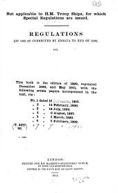 Regulations (of 1893 as Corrected by Errata to End of 1899) for His Majesty's Transport Service (with Specifications for Fitting) to be Observed in Respect of All Ships Employed by the Lords Commissioners of the Admiralty as Transports, Freight Ships (men), Or Freight Ships (stores).