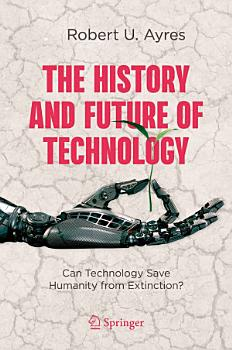 The History and Future of Technology PDF
