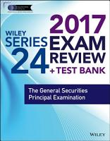 Wiley FINRA Series 24 Exam Review 2017 PDF