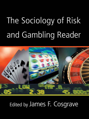 The Sociology of Risk and Gambling Reader PDF