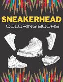 Sneakerhead Coloring Books