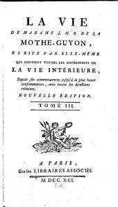 La vie de Madame J. M. B. de La Mothe-Guyon: Volume3