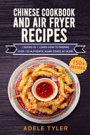 Chinese Cookbook And Air Fryer Recipes