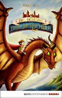 Die geheime Drachenschule PDF