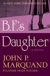 B.F.'s Daughter: A Novel