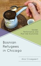 Bosnian Refugees in Chicago PDF