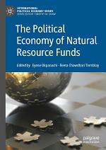 The Political Economy of Natural Resource Funds